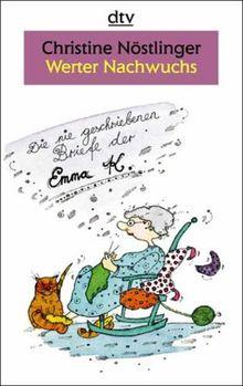 Werter Nachwuchs. Großdruck. Die nie geschriebenen Briefe der Emma K., 75.