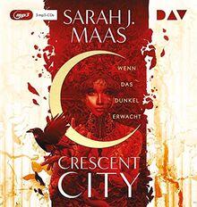 Crescent City – Teil 1: Wenn das Dunkel erwacht: Ungekürzte Lesung mit Anne Düe (3 mp3-CDs)