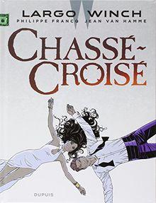 Largo Winch T19 - Chassé-Croisé