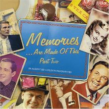 Memories Are Made of This II