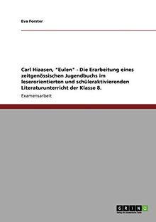 "Forster, E: Carl Hiaasen, ""Eulen"" - Die Erarbeitun"