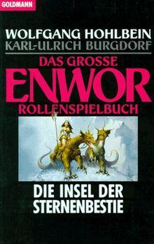 Das Grosse Enwor Rollenspielbuch Die Insel Der Sternenbestie Fantasy Von Wolfgang Hohlbein