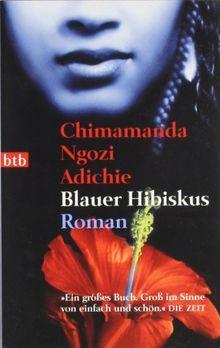 Blauer Hibiskus: Roman