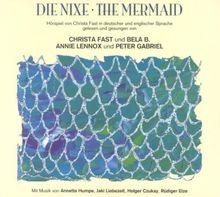 Die Nixe/the Mermaid