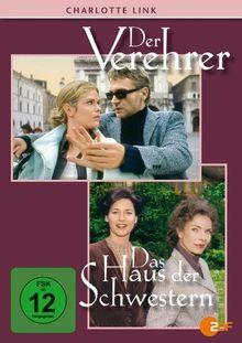 Charlotte Link: Der Verehrer / Das Haus der Schwestern