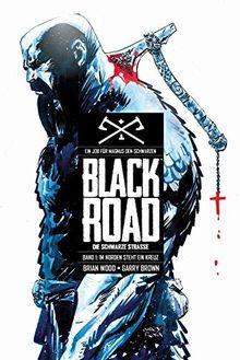 Black Road - Die Schwarze Straße: Bd. 1: Im Norden steht ein Kreuz