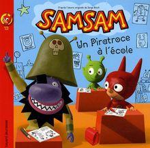 SamSam, Tome 13 : Un piratroce àl'école !