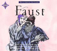 Weltliteratur für Kinder: Faust von J. W. von Goethe: Sprecher: Joachim Meyerhoff. 1 CD, ca. 60 Min.