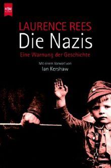 Die Nazis. Eine Warnung der Geschichte.