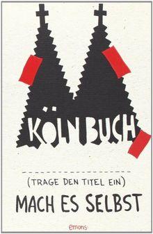 Köln Buch – Mach es selbst