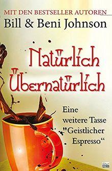 NATÜRLICH ÜBERNATÜRLICH: Noch eine Tasse Geistlicher Espresso