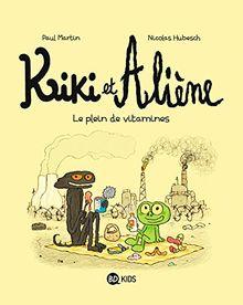 Kiki et Aliène, Tome 3 : Le plein de vitamines