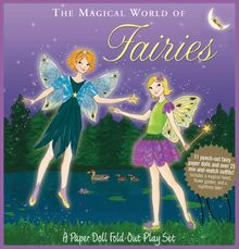 The Magical World of Fairies: A Paper Doll Fold-Out Play Set