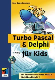 Turbo Pascal & Delphi für Kids