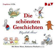 Die schönsten Geschichten: Ungekürzte Lesungen mit Dieter Mann, Katharina Thalbach u.v.a. (2 CDs)