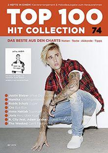 Top 100 Hit Collection 74: 8 Chart Hits: Lieblingsmensch - What Do You Mean - Herz über Kopf - Supergirl - Bye Bye - Locked Away - Sugar - Can't Feel ... und Keyboard.. Band 74. Klavier / Keyboard.