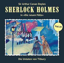 Sherlock Holmes - die neuen Fälle - Fall 19 : Die Untoten Von Tilbury