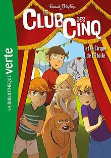 Le Club des Cinq 6/Le Club des Cinq et le cirque de l'Etoile