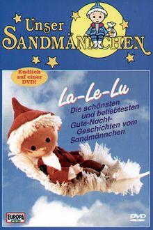 Unser Sandmännchen - La Le Lu