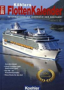 Köhlers FlottenKalender 2011 - Internationales Jahrbuch der Seefahrt