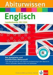 Abiturwissen Englisch: Landeskunde Great Britain - United States of America. Mit Lern-Videos online