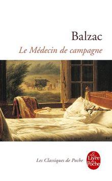 Le Medecin de Campagne (Classiques de Poche)