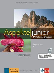Aspekte junior B2: Mittelstufe Deutsch. Übungsbuch mit Audio-Dateien zum Download