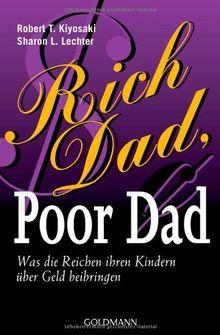 Rich Dad, Poor Dad: Was die Reichen ihren Kindern über Geld beibringen
