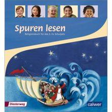Spuren lesen Religionsbuch für das 3./4. Schuljahr Schülerbuch