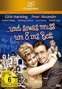 Peter Alexander: ... und sowas muß um 8 ins Bett (Filmjuwelen)