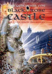 Black Rose Castle 3 - Die Macht des Ritters