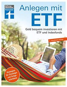 Anlegen mit ETF: Geld bequem investieren mit ETF und Indexfonds