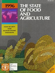The State of Food and Agriculture 1996 (State of Food & Agriculture)