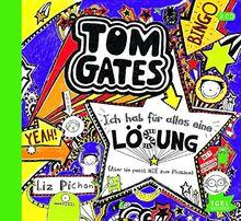 Tom Gates. Ich habe für alles eine Lösung (aber sie passt nie zum Problem)