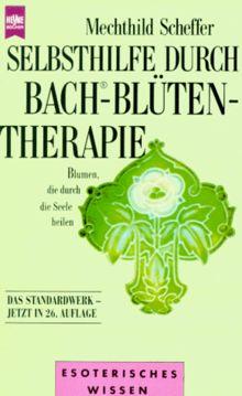 Selbsthilfe durch Bach Blütentherapie