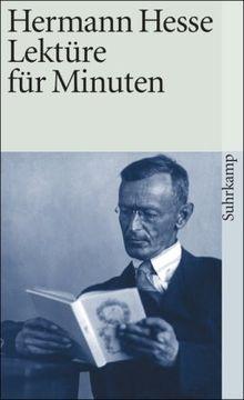 Lektüre für Minuten: Gedanken aus seinen Büchern und Schriften: Gedanken aus seinen Büchern und Briefen (suhrkamp taschenbuch)