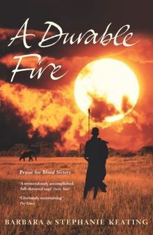A Durable Fire (Sequel to Blood Sisters)