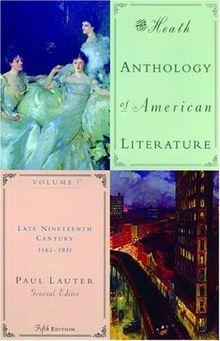 The Heath Anthology of American Literature: Volume C: Late Nineteenth Century: 1865-1910