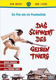 Das Schwert des gelben Tigers - Uncut