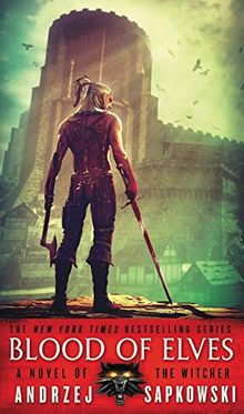 Blood of Elves (The Witcher, Band 1)