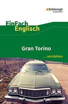 EinFach Englisch ...verstehen / Interpretationshilfen: EinFach Englisch ...verstehen: Gran Torino: Filmanalyse - Interpretationshilfe