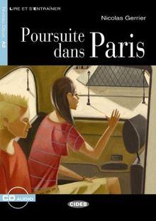 Poursuite dans Paris - Buch mit Audio-CD (Lire et s'Entraîner - A2)