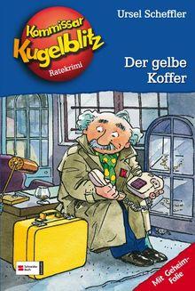 Kommissar Kugelblitz. Grossdruck: Kommissar Kugelblitz, Band 03: Der gelbe Koffer: Ratekrimi: BD 3