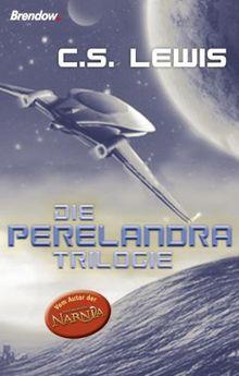 Die Perelandra-Trilogie. Band 1: Jenseits des schweigenden Sterns / Band 2: Perelandra / Band 3: Die bose Macht