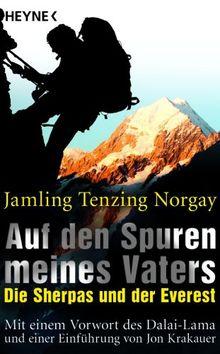 Auf den Spuren meines Vaters: Die Sherpas und der Everest