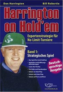 Harrington on Hold'em: Expertenstrategie für No-Limit-Turniere. Band 1: Strategisches Spiel. - Poker