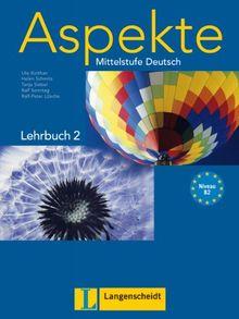 Aspekte 2 (B2) - Lehrbuch ohne DVD: Mittelstufe Deutsch