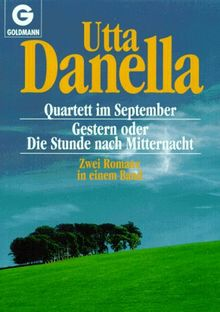 Quartett im September / Gestern oder die Stunde nach Mitternacht. Zwei Romane in einem Band.