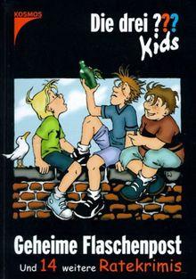 Die drei Fragezeichen-Kids, Geheime Flaschenpost