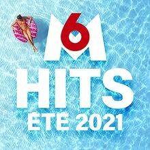 M6 Hits Ete 2021 / Various